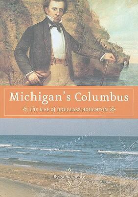 Michigan's Columbus By Lehto, Steve